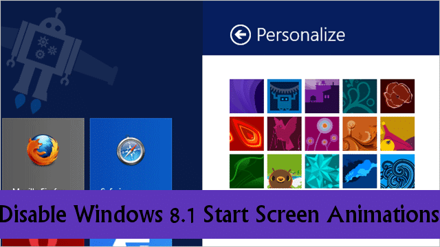 disable-windows-8.1-start-screen-animations
