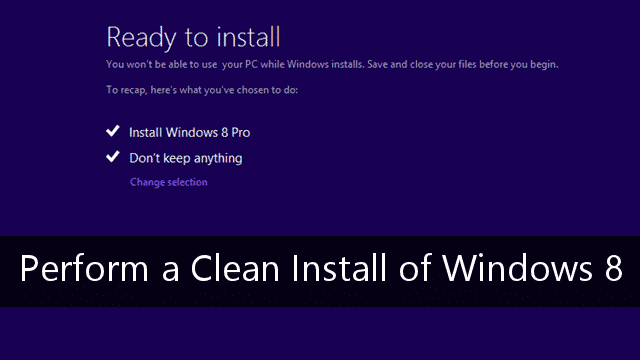 perform-clean-install-windows-8