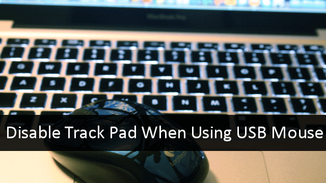 disable-track-pad-with-usb-mouse