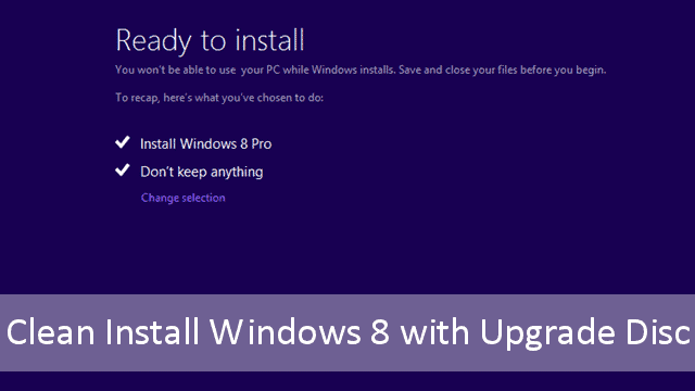 clean-install-windows-8-upgrade-disc