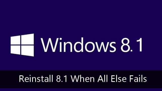 reinstall-windows-8.1-when-all-else-fails