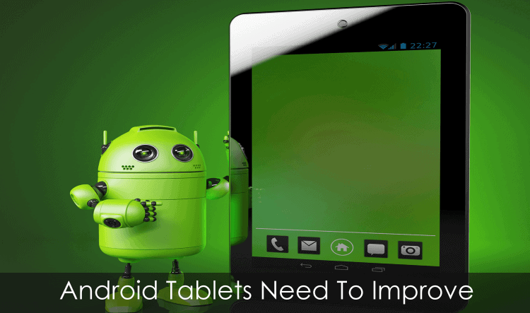 Android-Tablets-Need-Improvement
