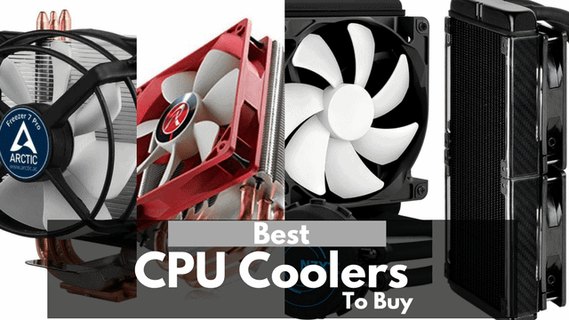 12 Best CPU Coolers You Can Buy (Both Air and Liquid Coolers)