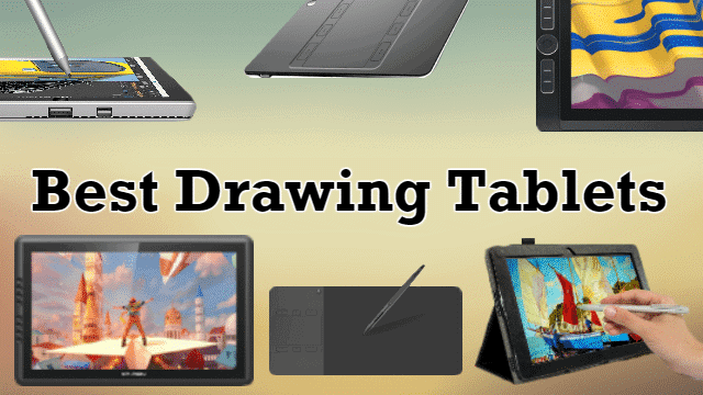 12 Best Drawing Tablets For Artists to Showcase Their Talent