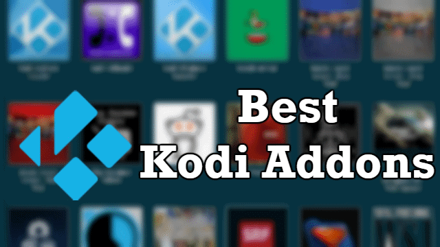 32 Best Kodi Addons For the Best Movies, Sports and Live Entertainment