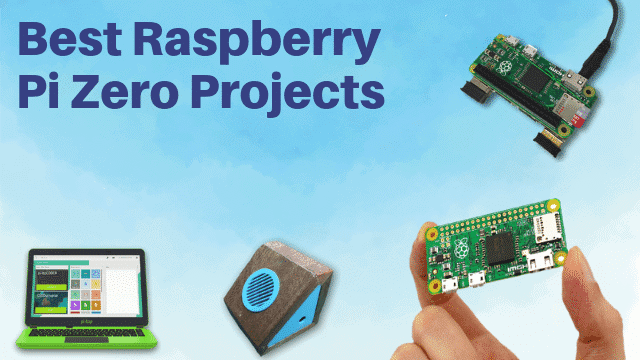 20 Most Creative Raspberry Pi Zero Projects That You Must Try Today