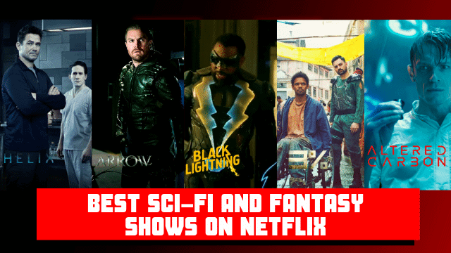 30 Best Sci-Fi Shows On Netflix To Binge Watch Right Now