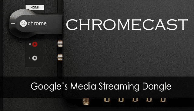 Chromecast-media-streaming-dongle