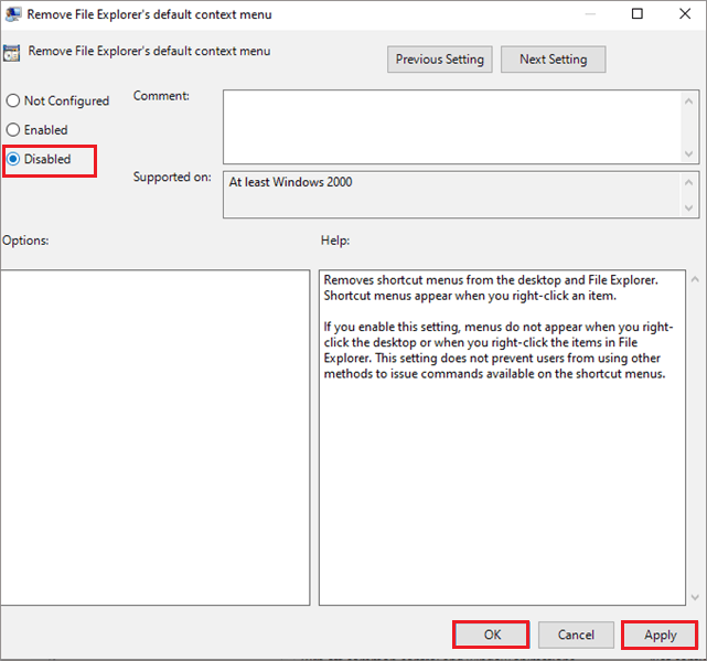 Disable Remove File Explorer default context menu  to fix Windows 10 Right Click Is Not Working