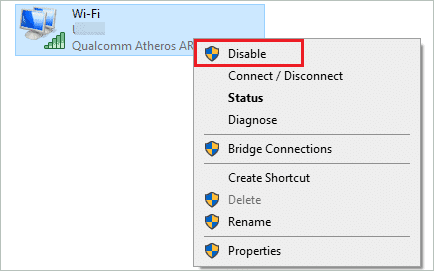Disable WiFi to fix the default gateway is not available windows 10
