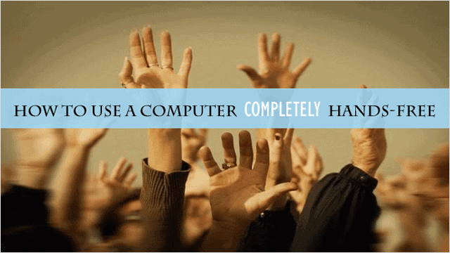 how-to-use-your-computer-completely-hands-free