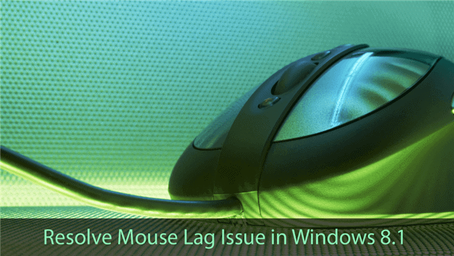 Mouse-Lagging-issue-Windows-8-1