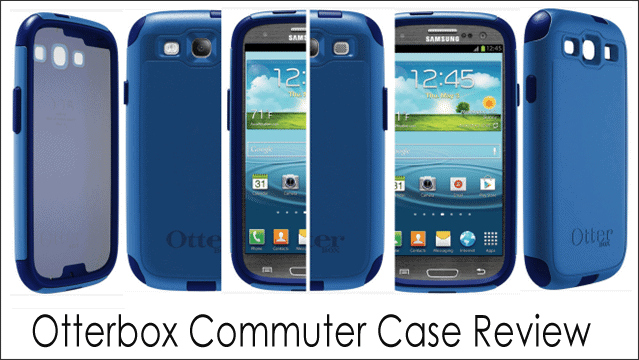 OtterBox-Commuter-Case-Review