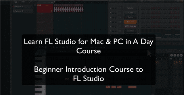 fl studio tutorial beginner course for mac and pc