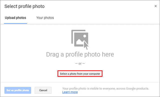 Click on Select a photo from your computer to change google profile picture