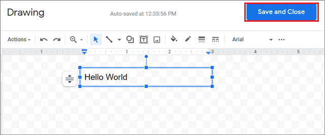 Create the text box and click Save and Close