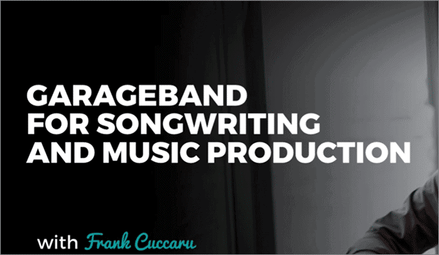 garageband tutorial for songwriting and music production