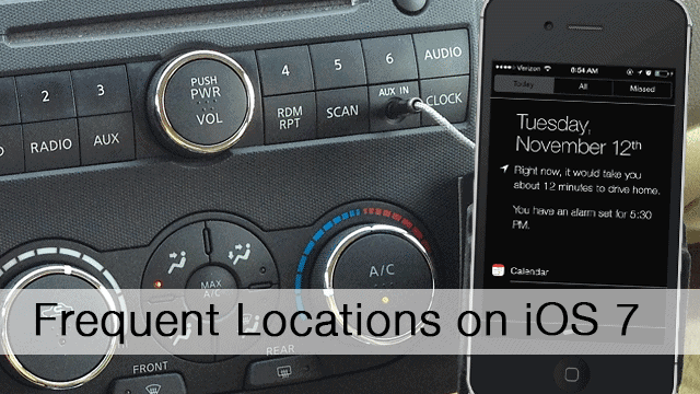What-is-Frequent-Locations-and-Next-Destination-Features-in-iOS-7-and-How-to-Use-Them