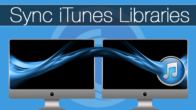 How-to-Sync-Same-iTunes-Library-Between-Various-Computers