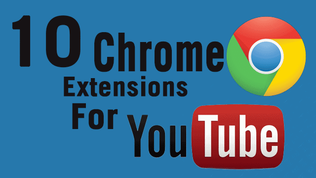 Top-Chrome-Extensions-for-YouTube