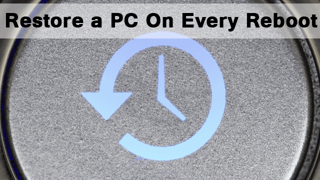 Restore-a-PC-at-every-reboot-with-Reboot-Restore-Rx