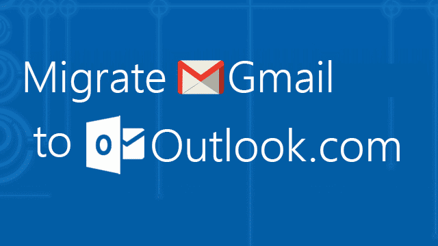 migrate-gmail-to-outlook-com