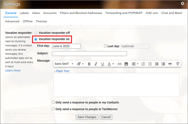 Click on Vacation responder on for how to set out of office in gmail