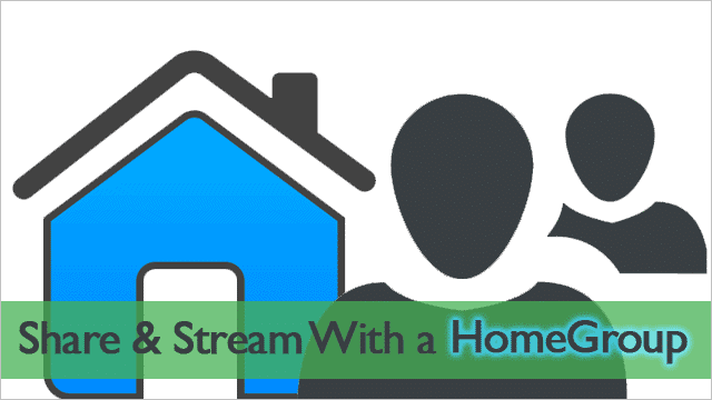 Use-the-Windows-HomeGroup-Feature-To-Quickly-Share-and-Stream-Files-in-Your-Home-Network
