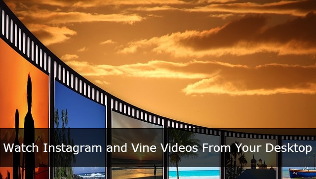 watch-instagram-and-vine-videos