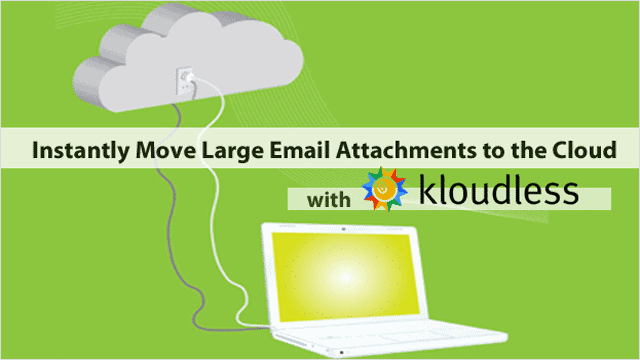 instantly-move-large-email-attachments-to-the-cloud-with-kloudless