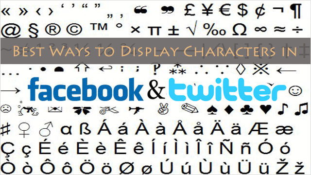 best -ways-to-display-special-characters-in-facebook-and-twitter