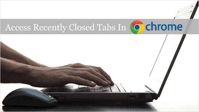 access-recently-closed-tabs-in-chrome