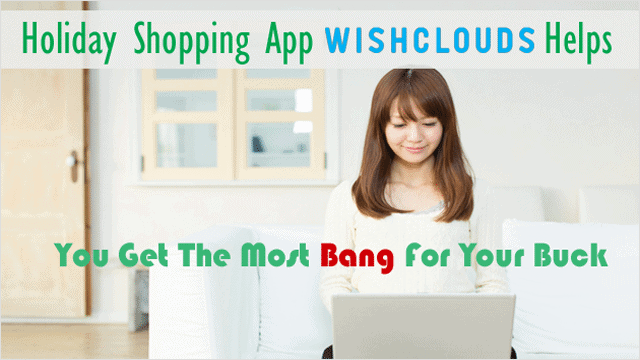 holiday-shopping-app-wishclouds-helps-get-the-most-bang-for-your-buck