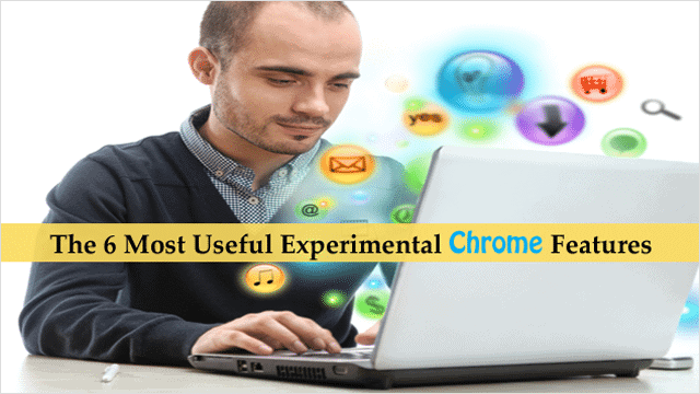 Best-experimental-Chrome-Features