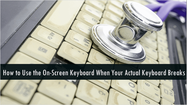 steps-to-learn-how-to-use-the-on-screen-keyboard-in-windows