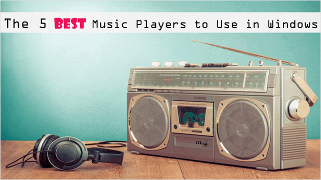 list-of-the-current-best-music-players-for-windows