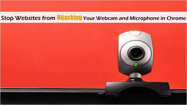 shut-off-the-chrome-setting-that-lets-websites-highjack-your-webcam-or-mic