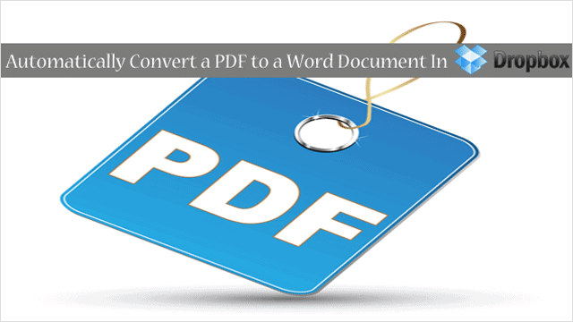 how-to-convert-pdf-files-into-word-using-dropbox