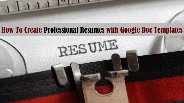 How To Create Professional Resume With Google Docs. Intro  How To Make A Resume In Google Docs
