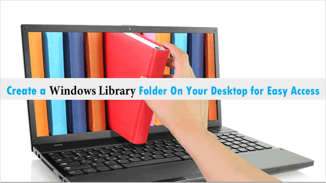 how-to-create-a-new-library-folder-on-the-desktop