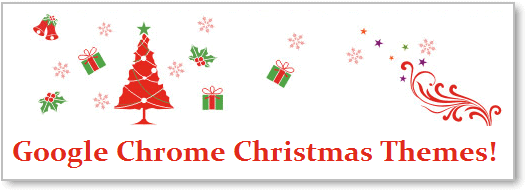 Google Chrome Themes - Christmas [Holiday Themes]