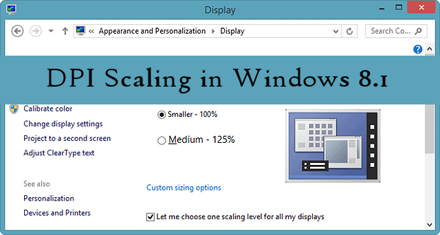 DPI Scaling in Windows 8 1 - Get a Better Display View in
