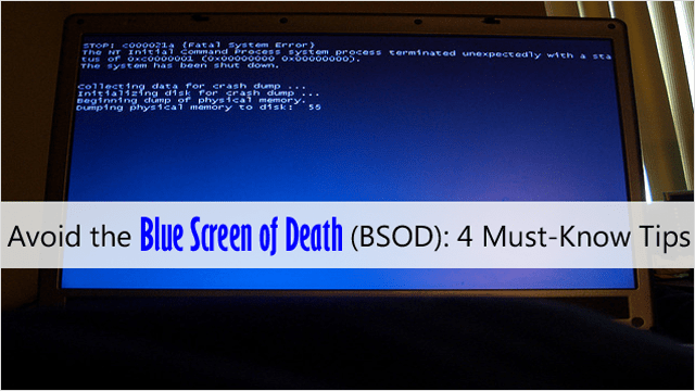 Avoiding the Blue Screen of Death (BSOD): 4 Must-Know Tips