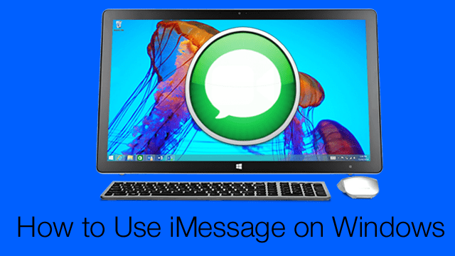 How to Use iMessage on a Windows PC
