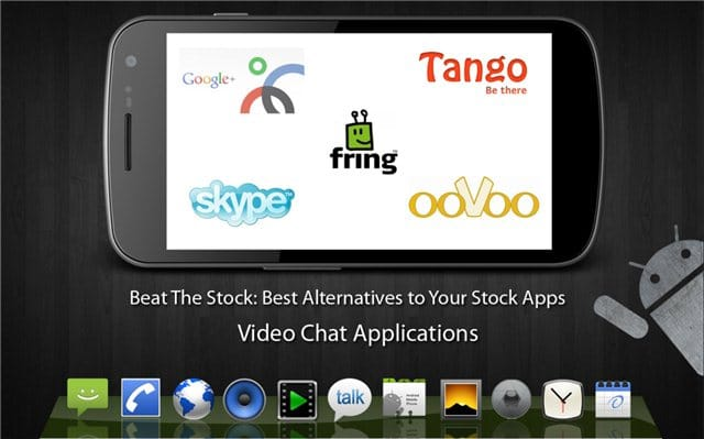 Best Alternative Video Chat Apps for Android - Beat The Stock