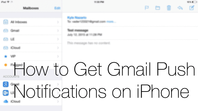 3 Ways to Get Gmail Push Notifications on iPhone