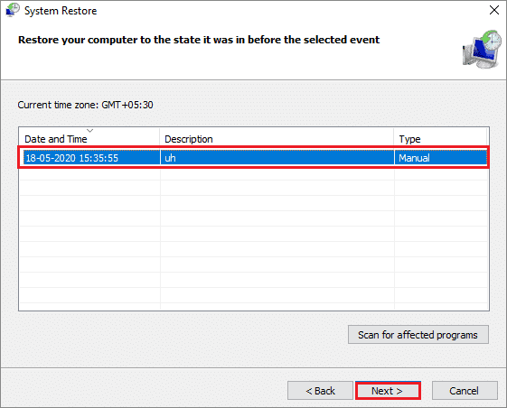 Click on the restore point and select Finish