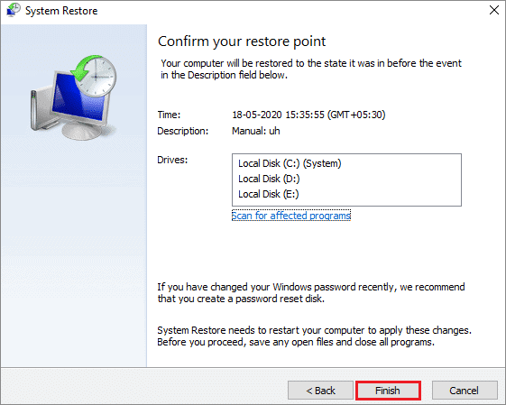 click finish once system restore is done