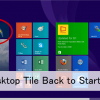 How to Get Back the Desktop Tile on the Start Screen After the Windows 8.1 Upgrade