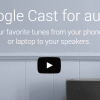 CES 2015: Google Cast for Audio Taking the Chromecast Technology to a Whole New Level